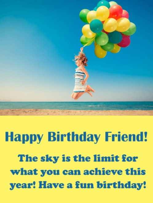 50 best happy birthday greetings to a friend quotes yard best birthday greeting for a female friend m4hsunfo Image collections