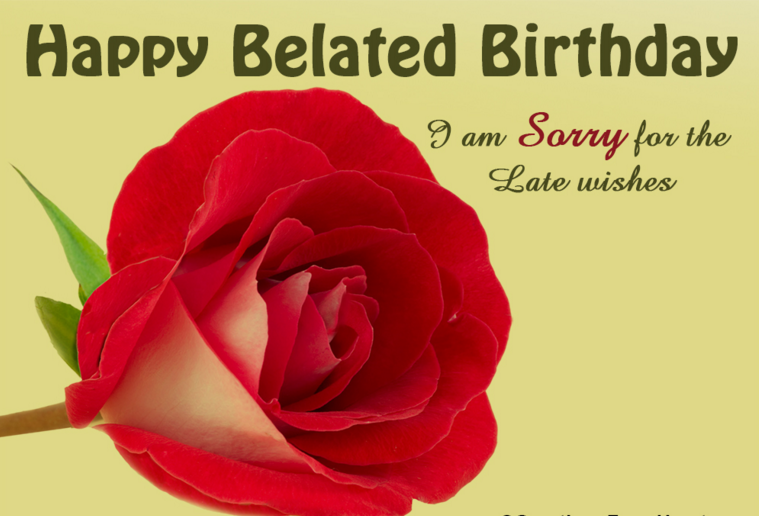 belated birthday wishes quotes