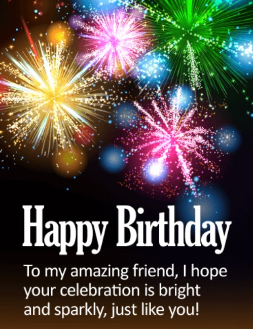 Amazing Birthday Greetings For A Friend Greeting Bestfriend