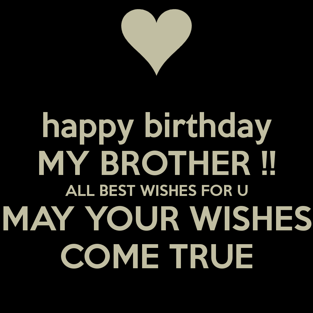 40 Best Birthday Quotes For Brother With Images