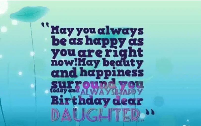 Happy Birthday Daughter Inspirational