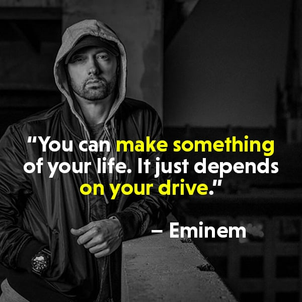 Best 50 Eminem Quotes On Life Success And Sayings Quotes Yard
