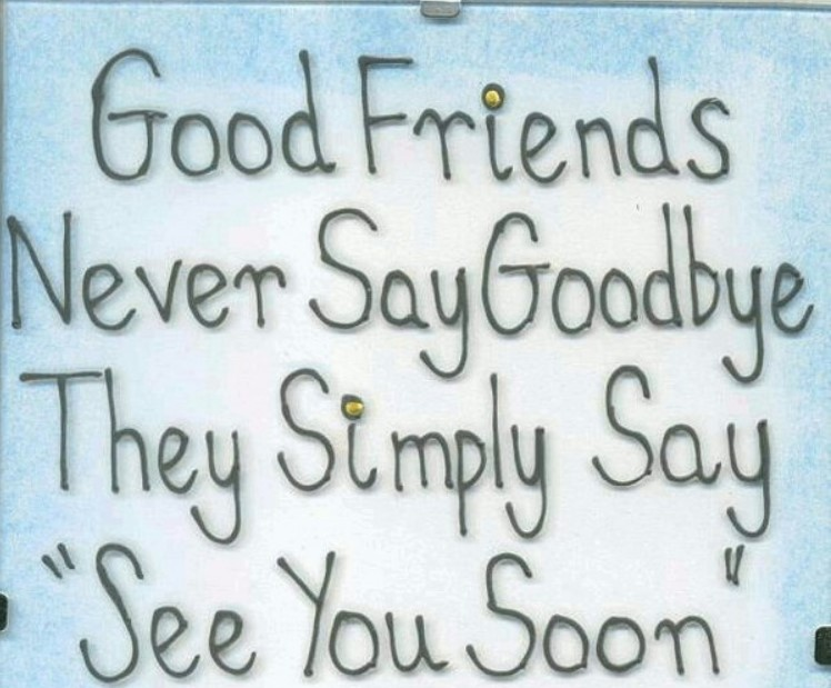 Farewell Not Goodbye Quotes