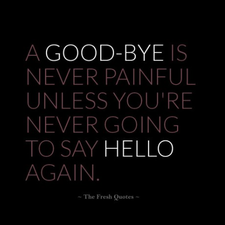 Goodbye Quotes Farewell Sayings
