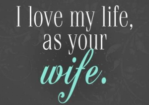 Love Life Husband Quote
