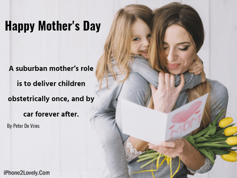 Funny Mothers Day Quotes Wishes From Daughter