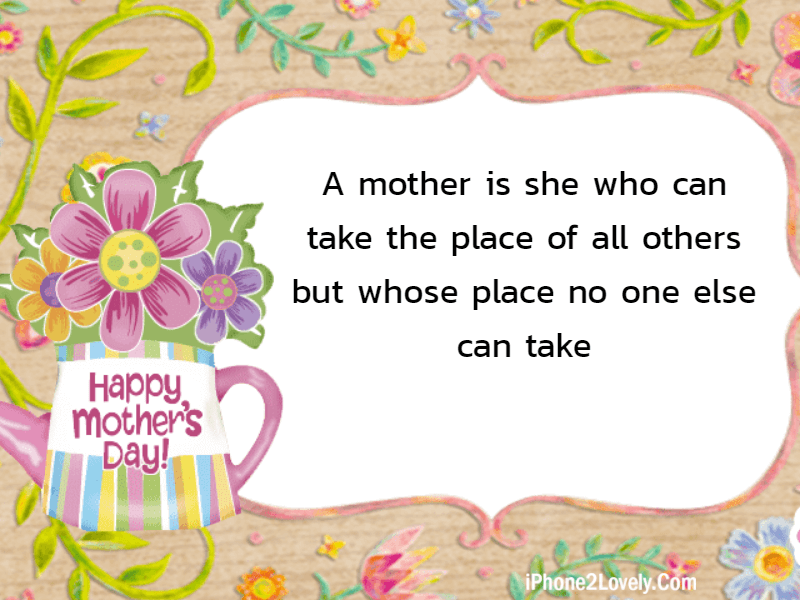 Short Mothers Day Quotes One Line
