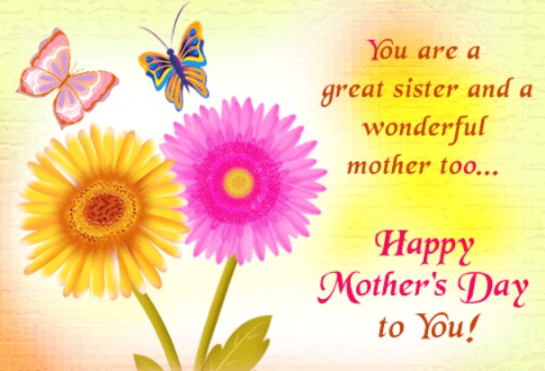 Happy Mothers Day Wishes And Sayings For Sister