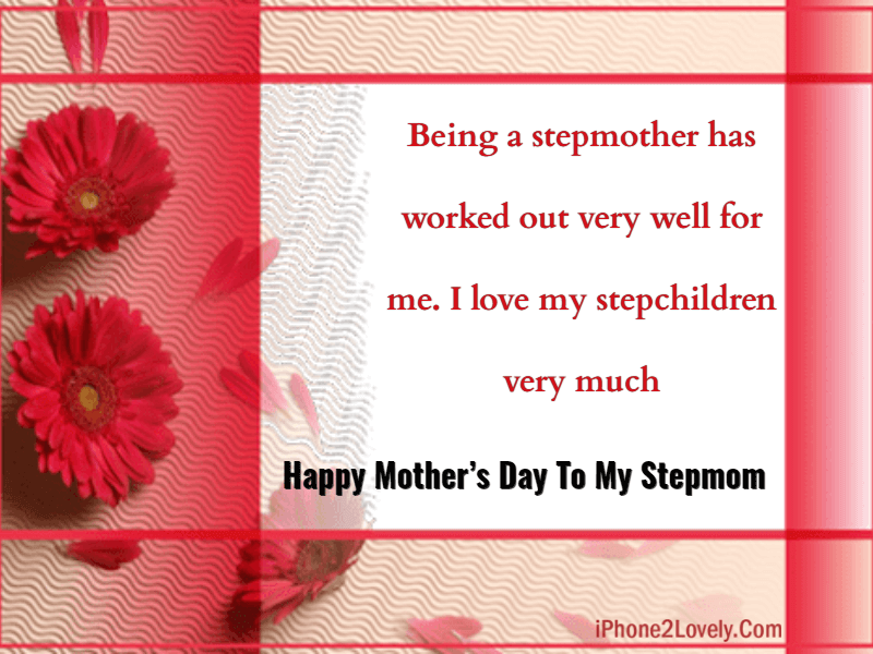 Mothers Day Wishes For Stepmom
