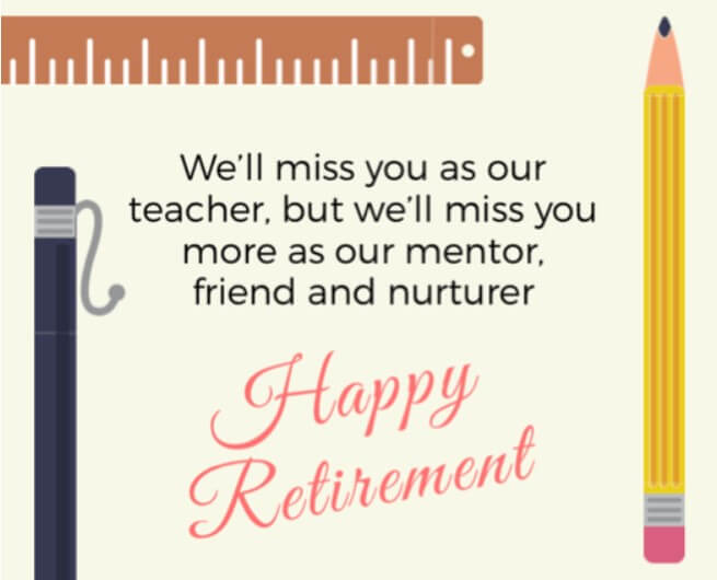 Happy Retirement Quotes For Teachers