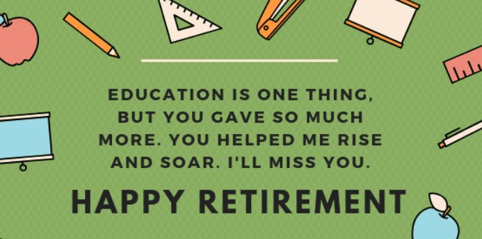 Retirement Wishes For Teacher Colleagues