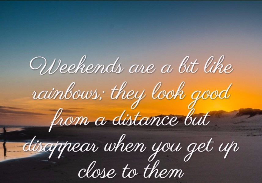 A Blessed Weekend Quote