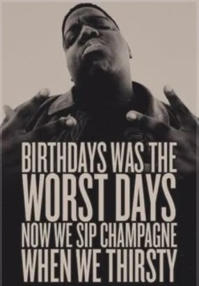 Biggie Quotes About Lif