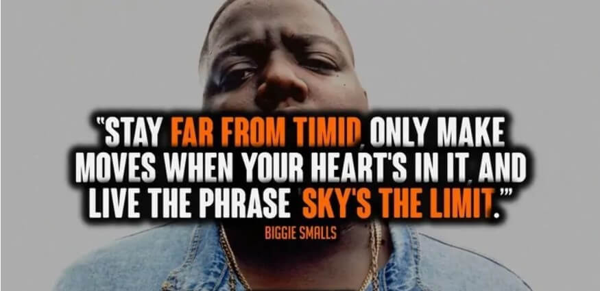 Biggie Smalls Quote