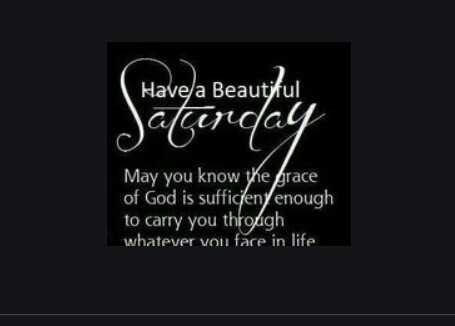 Have A Nice Saturday Quotes