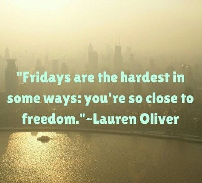 Its A Friday Quotes