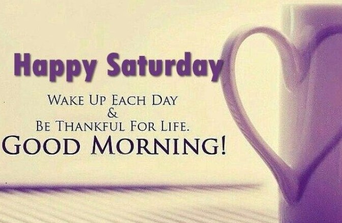 Morning Saturday Quotes
