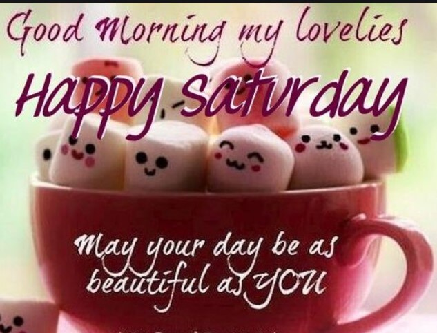 Saturday Quotes Images With Good Morning