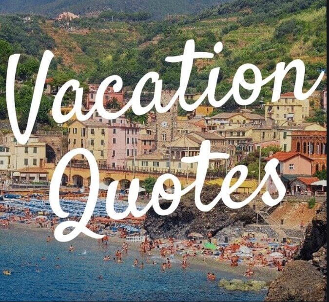 Vacation Quotes And Sayings Funny
