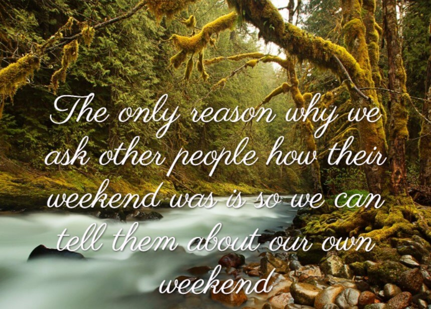 Weekend Quotes And Message