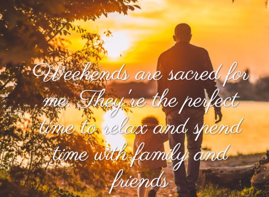 Weekend Quotes Clothe